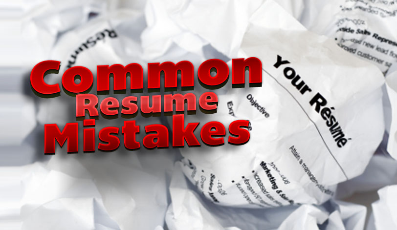 The 10 Most Common Reasons Why Your Resume is Not Working